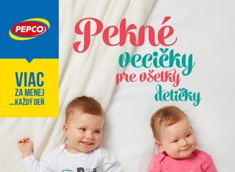 Pepco - pekné vecičky pre všetky detičky